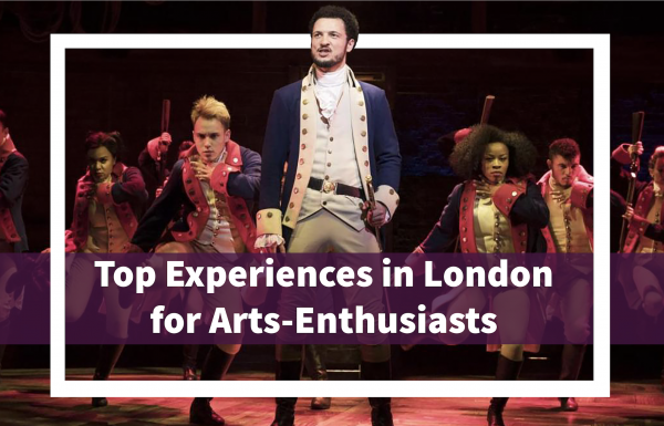 Top 10 Experiences for Arts-Enthusiasts in London